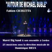 Autour de Michael Buble